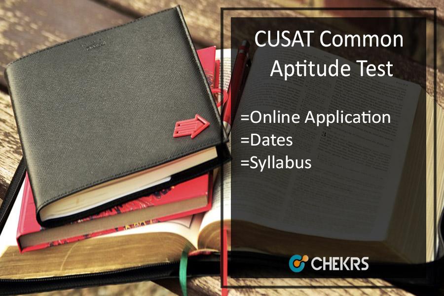 CUSAT CAT - Application Form, Dates, Eligibility, Syllabus