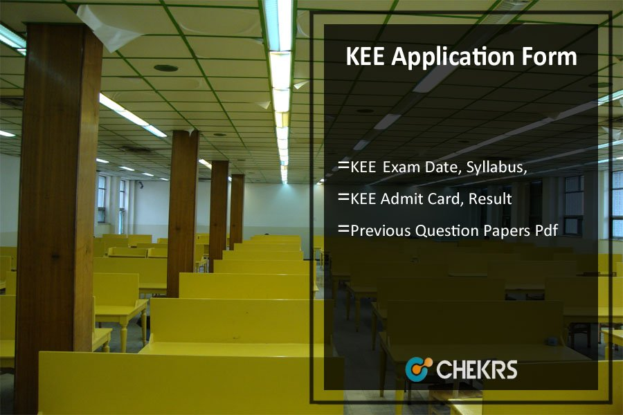 KEE - Application Form, Exam Date, Syllabus, Admit Card, Result
