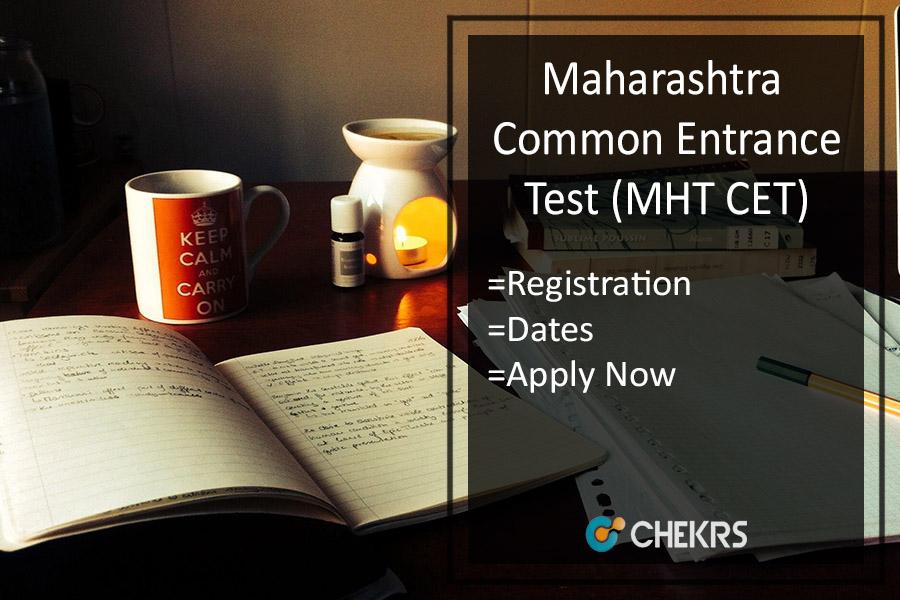 MHT CET - Application Form, Eligibility, Dates, Exam Pattern