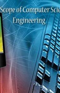 Computer Science Engineering Scope