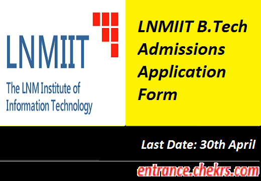 LNMIIT B. Tech Application form 2017