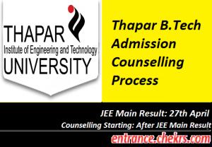 Thapar B.Tech Admission Counselling Process 2017