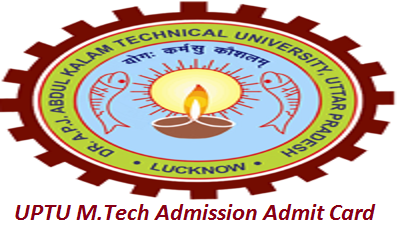 UPTU M.Tech Admission Admit Card 2017