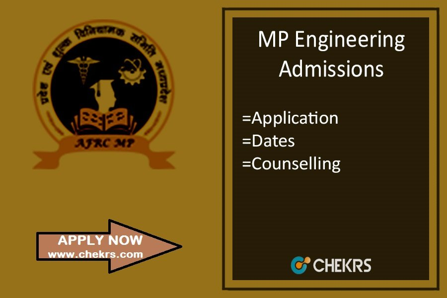 MP BE Admission- Application Form, Dates, Counselling, Seat Allotment