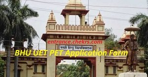 BHU UET PET Application Form 2017