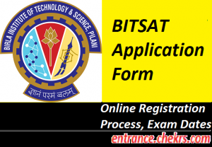 BITSAT Application Form 2017