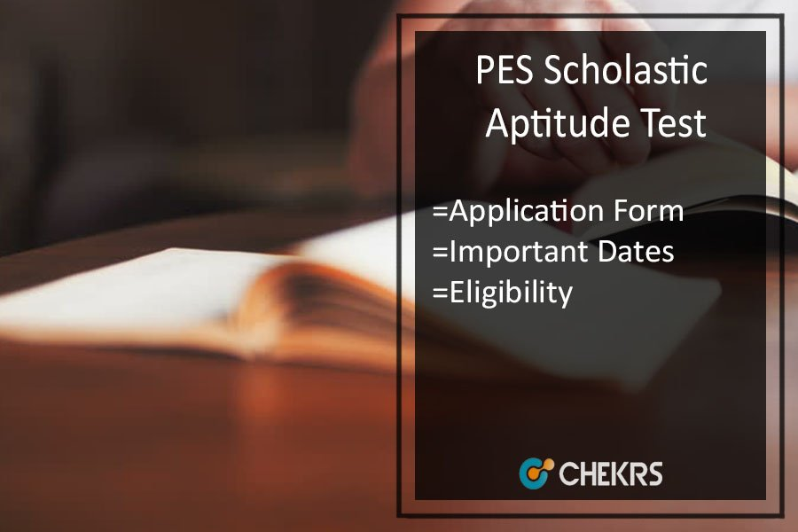 PESSAT - Application Form, Eligibility, Important Dates, Syllabus