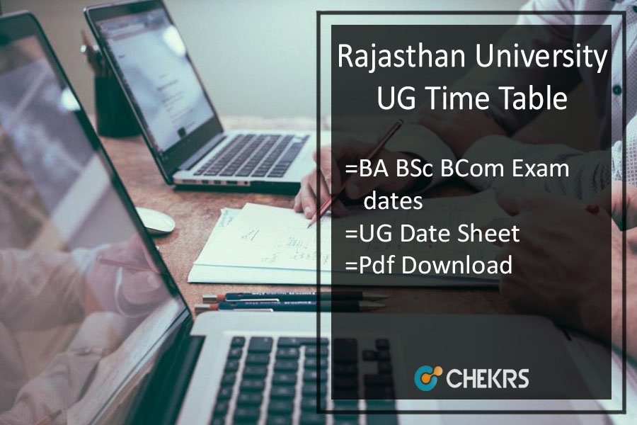Rajasthan University Time Table - BA BCOM BSC Exam Date Sheet