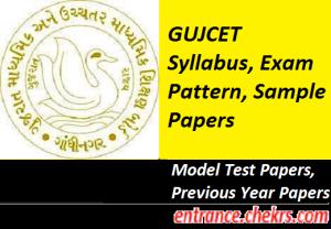 GUJCET 2017 Syllabus, Exam Pattern