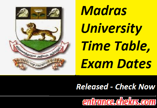 Madras University Time Table 2017-18