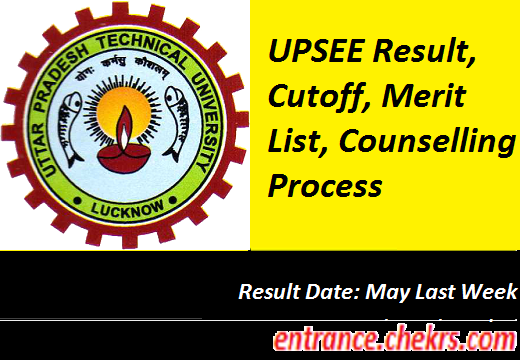 UPSEE 2017 Result, Cutoff, Merit List, Counselling