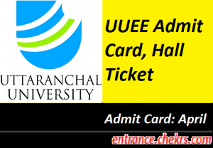 UUEE Admit Card 2017