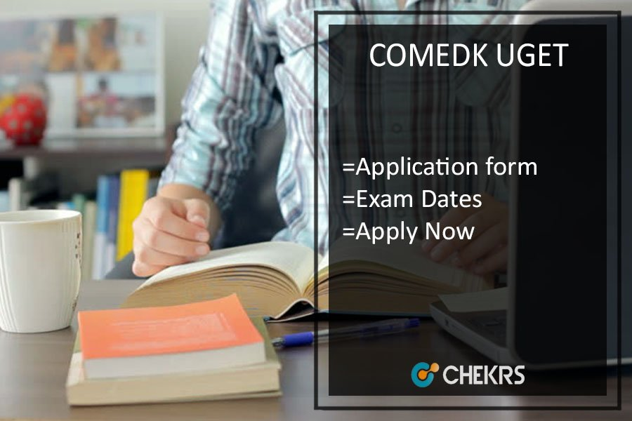 COMEDK UGET Notification, Application, Dates, Syllabus