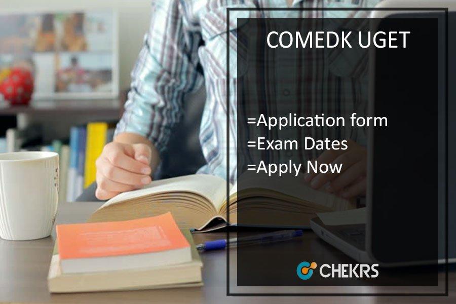 COMEDK UGET Notification, Application, Dates, Syllabus