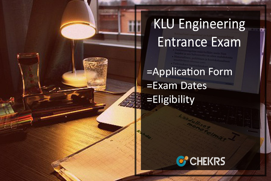 KLUEEE Application Form, Eligibility, Dates, Syllabus & Exam Pattern