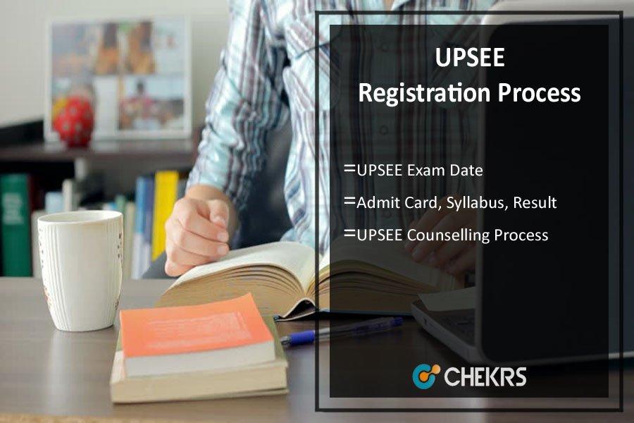 UPSEE - Application Form, Exam Dates, Syllabus & Exam Pattern