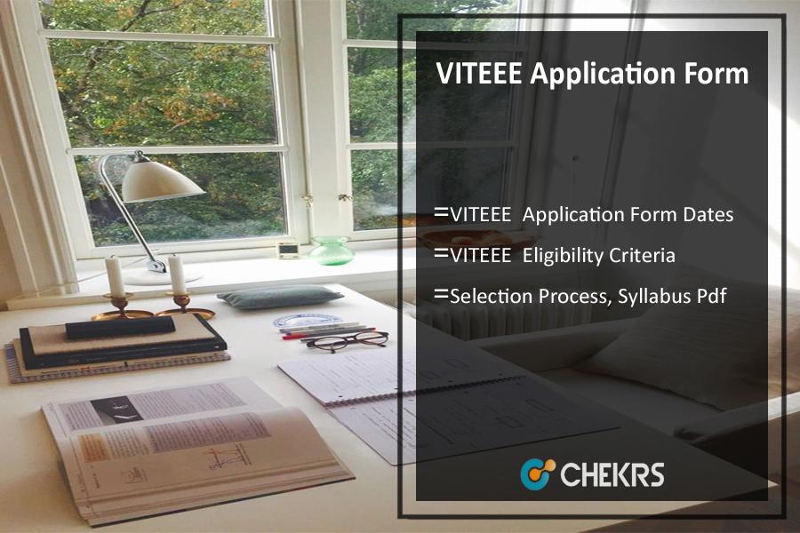 VITEEE Application Form, Dates, Eligibility Criteria, Syllabus