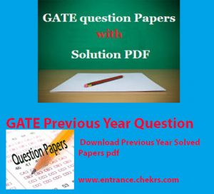 GATE Previous Year Papers pdf