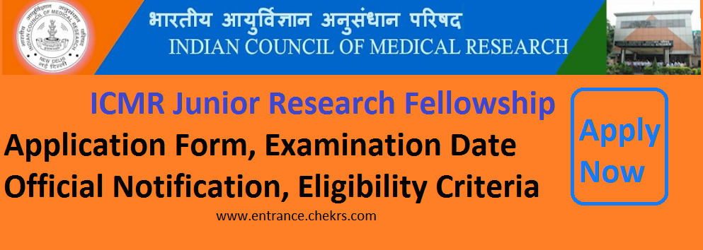 ICMR JRF Fellowship