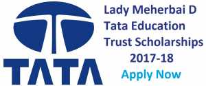 Lady Meherbai D Tata Education Trust Scholarships