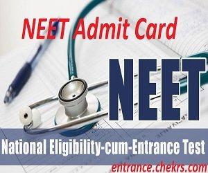 NEET Admit Card 2017