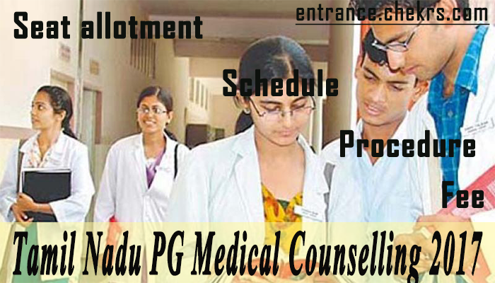 Tamil Nadu PG medical counselling schedule
