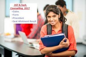 IIST B.Tech 2017 Counselling