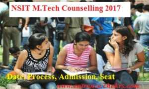 NSIT M.tech counselling schedule