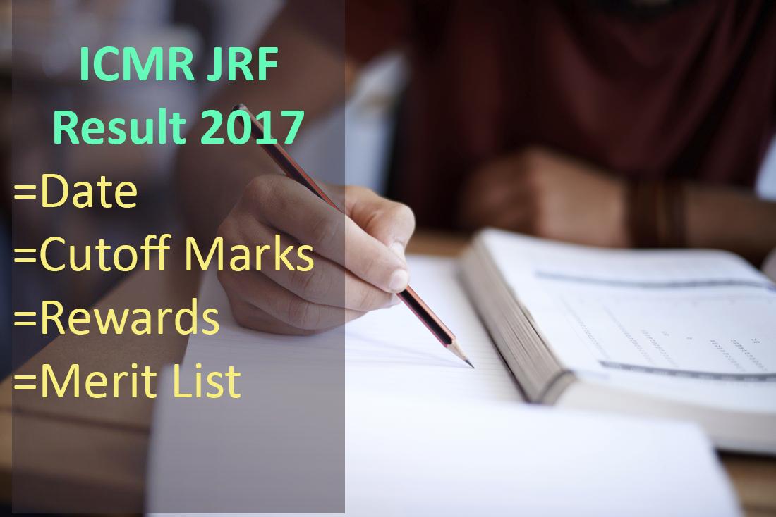 ICMR JRF Result- Date, Cutoff Marks, Rewards, Merit List