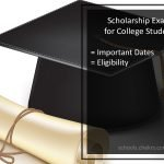Scholarship Exams for Indian Students- UG/ PG, Engineering