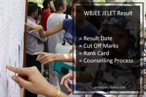 WBJEE JELET Result Date, wbjeeb.in Cut Off, Counselling Process