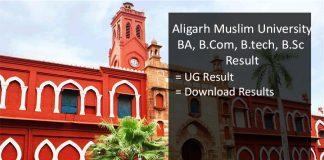 Aligarh University BSC BCOM B.Tech BCA Result, AMU 1st, 2nd, 3rd Year Results
