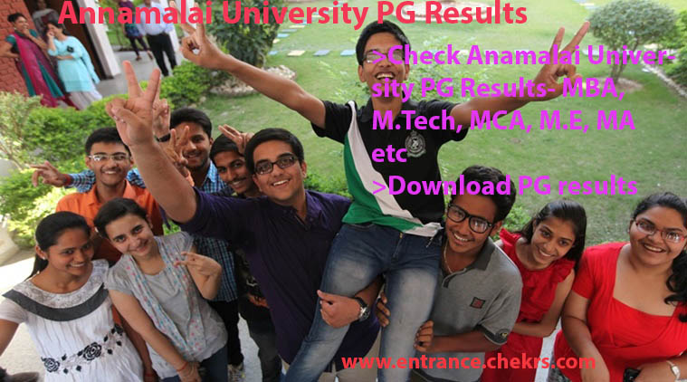 Annamalai University Results 2017- PG (M.E, M.Tech, MCA) Exam Score