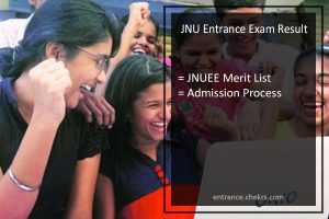 JNU Entrance Exam Result, JNUEE Merit List, Admission Process