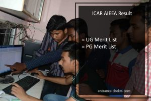 ICAR AIEEA Result UG PG Entrance Exam Merit List Download