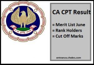 CA CPT Result, Merit List June, Rank Holders, Cut Off Marks