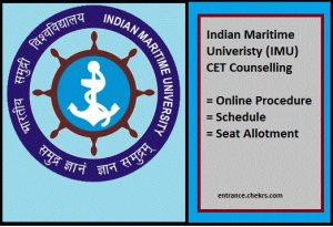 IMU CET Counselling, Online Procedure, Schedule, Seat Allotment