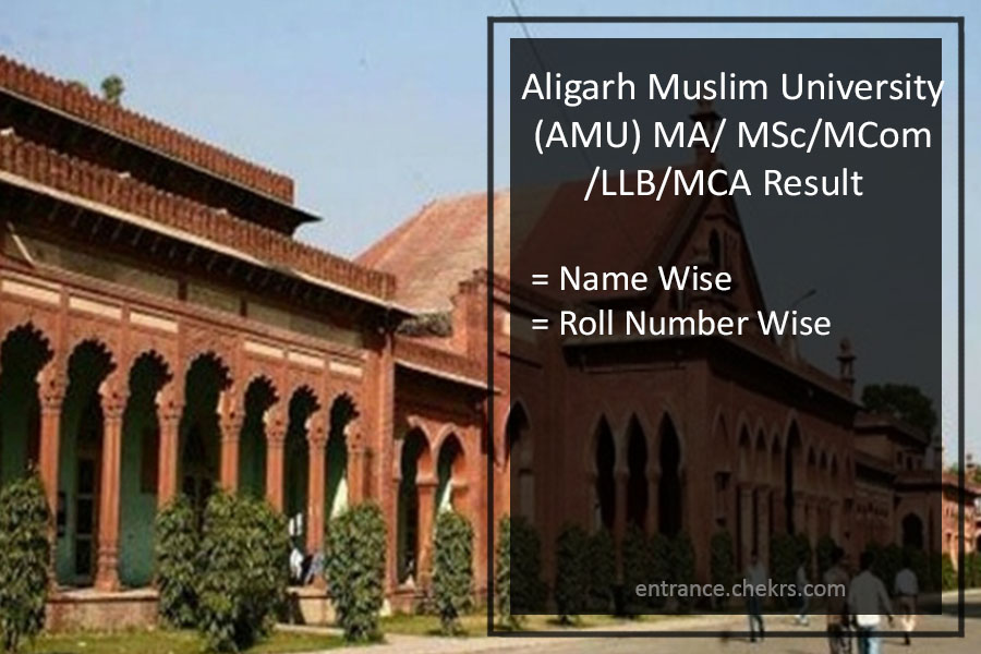 AMU MA MSC MCOM LLB MCA Result- 1st 2nd Year Results
