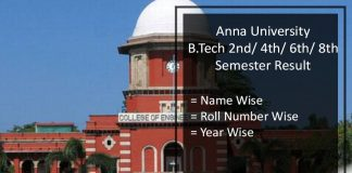 Anna University B.Tech Result- 2nd/ 4th/ 6th/ 8th Semester Result