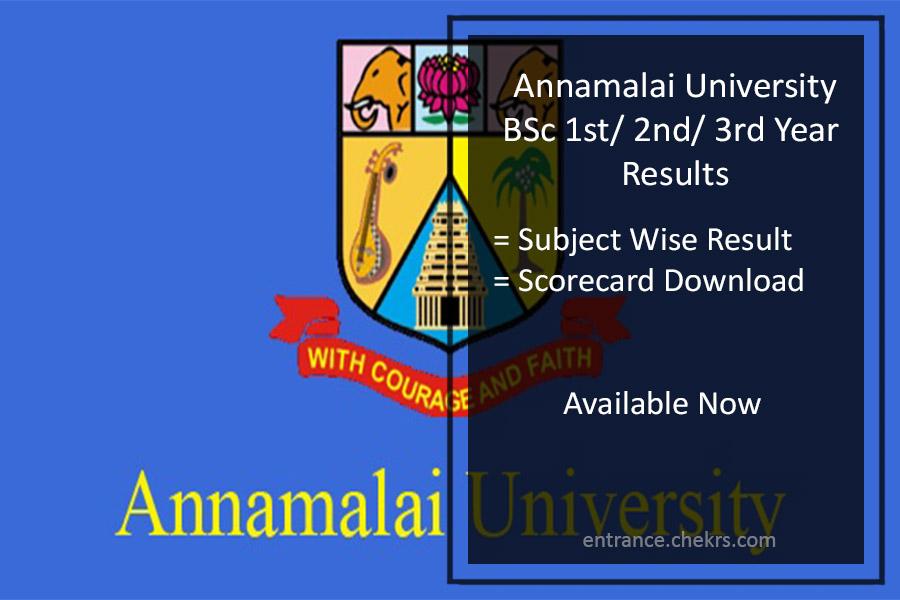 Annamalai University B.Sc. 1st/ 2nd/ 3rd Year Results