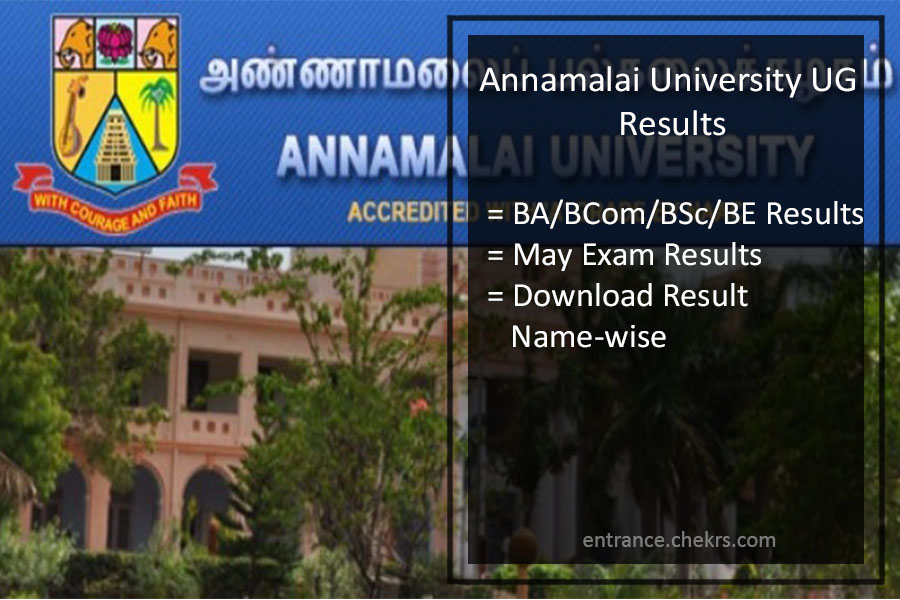 Annamalai University Results- UG 2nd/ 2nd/ 4th Year Exam Result Available