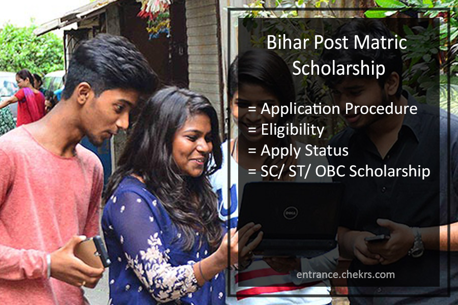 Bihar Post Matric Scholarship- Apply Online, Status, OBC/ SC/ ST/ Minority