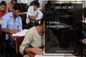 CBSE UGC NET Exam July Syllabus- Download pdf & Exam Dates