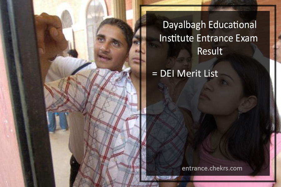 DEI Entrance Exam Result- Dayalbagh Educational Institute Merit List