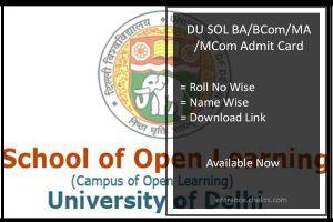 DU SOL Admit Card- BA BCOM MA MCOM Hall Ticket @sol.du.ac.in