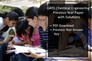 GATE Chemical Engineering Previous Year Question Paper with Solutions- Pdf Download
