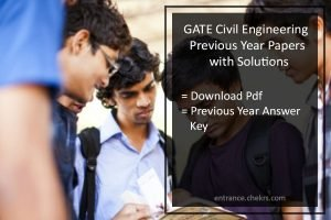 GATE Previous Year Question Paper with Solution for Civil Engineering Pdf