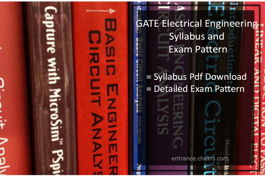 GATE Syllabus and exam Pattern for Electrical Engineering- Pdf Download