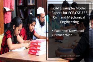 GATE Sample Papers- ECE, EEE, CSE, Mechanical and Civil Pdf Download