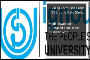 IGNOU June Exam Date sheet Term End Exam (TEE) Time Table download